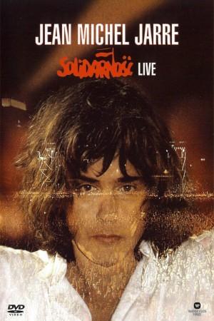 Jean Michel Jarre: Solidarnosc Live