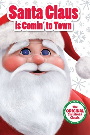 Original Christmas Classics - Santa Claus is Comin' to Town!