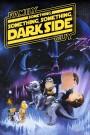 Family Guy presents Something, Something, Something Dark Side